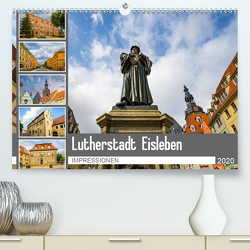Lutherstadt Eisleben Impressionen (Premium, hochwertiger DIN A2 Wandkalender 2020, Kunstdruck in Hochglanz) von Meutzner,  Dirk