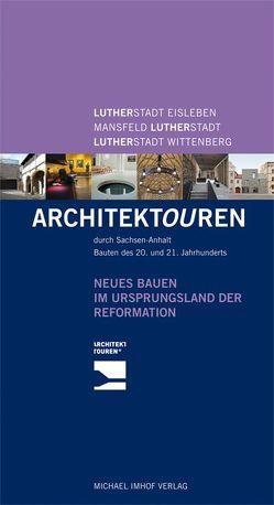 Lutherstadt Eisleben – Mansfeld-Lutherstadt – Lutherstadt Wittenberg
