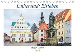 Lutherstadt Eisleben (Tischkalender 2021 DIN A5 quer) von Artist Design,  Magic, Gierok,  Steffen
