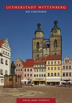 Lutherstadt Wittenberg von Joestel,  Volkmar, Stekovics,  Janos
