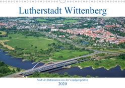 Lutherstadt Wittenberg – Stadt der Reformation aus der Vogelperspektive (Wandkalender 2020 DIN A3 quer) von Hagen,  Mario