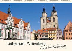 Lutherstadt Wittenberg – Stadt der Reformation (Wandkalender 2019 DIN A2 quer) von LianeM