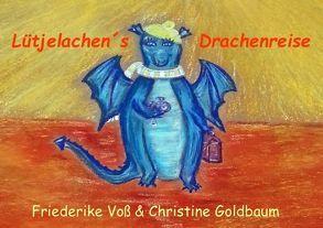 Lütjelachen´s Drachenreise von Goldbaum,  Christine, Voß,  Friederike