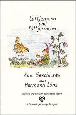 Lüttjemann und Püttjerinchen von Jaene,  Sabine, Löns,  Hermann