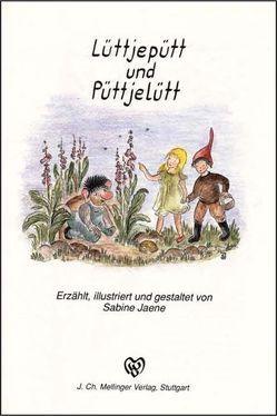 Lüttjepütt und Püttjelütt von Jaene,  Sabine