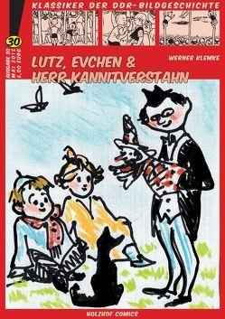 Lutz, Evchen und Herr Kannitverstahn von Klemke,  Werner