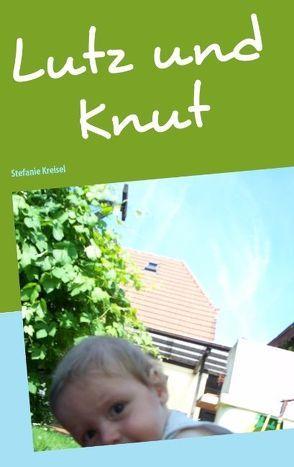 Lutz und Knut von Kreisel,  Stefanie