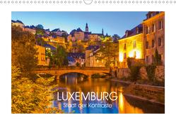 LUXEMBURG Stadt der Kontraste (Wandkalender 2021 DIN A3 quer) von Dieterich,  Werner