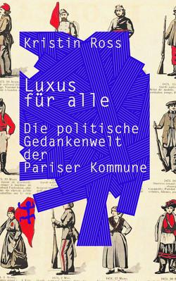 Luxus für alle von Kurz,  Felix, Ross,  Kristin