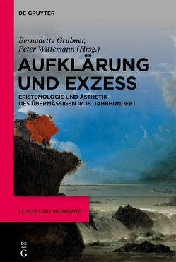Luxus und Moderne / Aufklärung und Exzess von Grubner,  Bernadette, Wittemann,  Peter