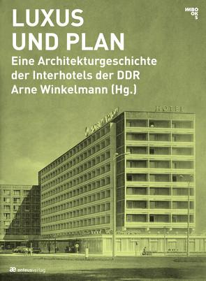 Luxus und Plan von Maleschka,  Martin, Spiegel,  Daniela, Winkelmann,  Arne