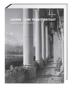 Luzern – eine Touristenstadt von Omachen,  Peter