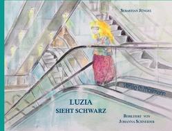 Luzia sieht schwarz von Jüngel,  Sebastian, Schneider,  Johanna