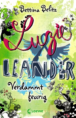 Luzie & Leander 2 – Verdammt feurig von Belitz,  Bettina