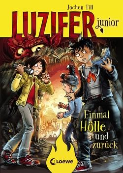 Luzifer junior – Einmal Hölle und zurück von Frey,  Raimund, Till,  Jochen