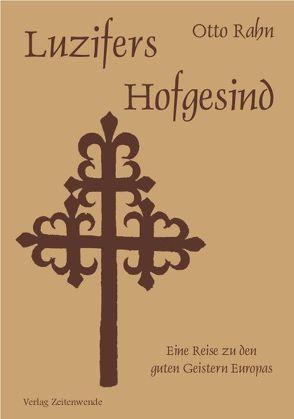 Luzifers Hofgesind von Rahn,  Otto