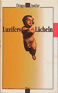 Luzifers Lächeln von Jancar,  Drago, Olof,  Klaus D