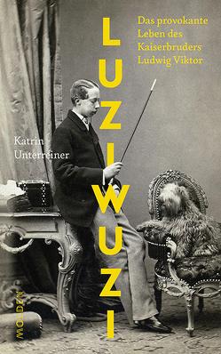 Luziwuzi von Unterreiner,  Katrin