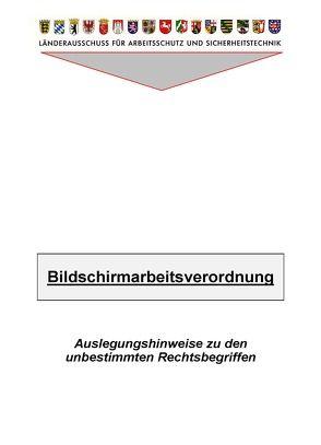 LV 14 Handlungsanleitung zur Beurteilung der Arbeitsbedingungen bei der Bildschirmarbeit von Gruda,  Hans J, Mohr,  Detlev, Palm,  Klaus, Pernack,  Ernst F