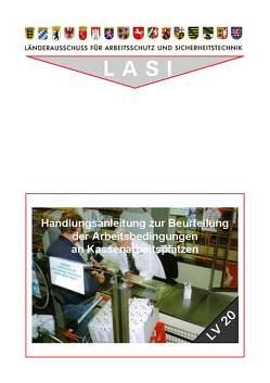 LV 20 Handlungsanleitung zur Beurteilung der Arbeitsbedingungen an Kassenarbeitsplätzen von Jahn,  Jürgen, Keilholz,  Peter, Langner,  Reinhard, Pernack,  Ernst F