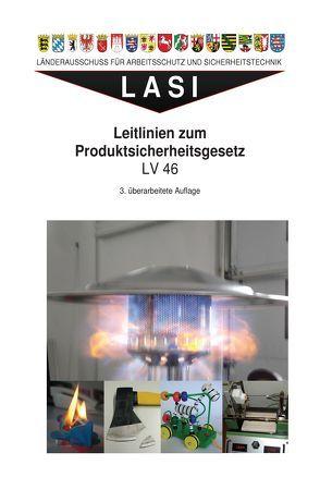 LV 46 Leitlinien zum Produktsicherheitsgesetz von Röddecke,  Steffen, Weinrich,  Wolfgang
