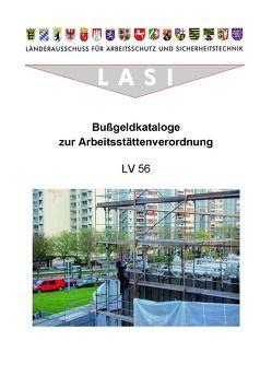 LV 56 Bußgeldkataloge zur Arbeitsstättenverordnung von Röddecke,  Steffen, Tannenhauer,  Jörg