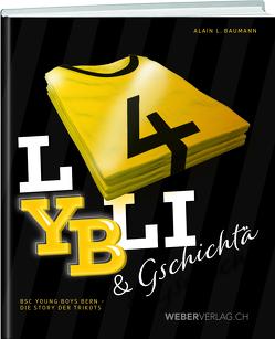 LYBLI & Gschichtä von Baumann,  Alain