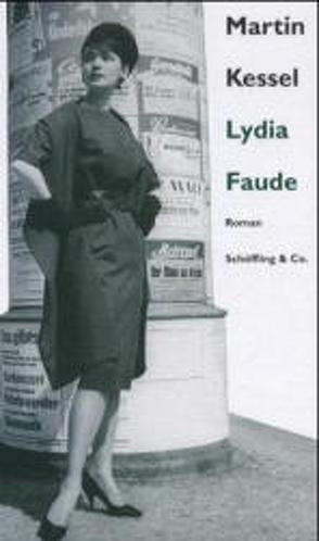 Lydia Faude von Kessel,  Martin, Schoeller,  Wilfried F.