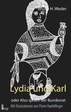 Lydia und Karl von Weder,  Bruno H