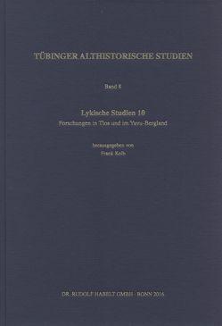 Lykische Studien / Forschungen in Tlos und im Yavu-Bergland von Kolb,  Frank