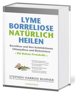 Lyme-Borreliose natürlich heilen von Buhner,  Stephen Harrod