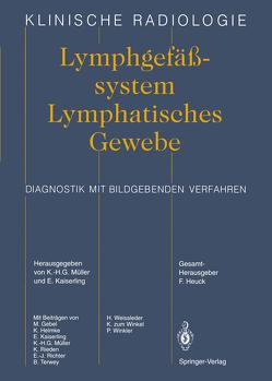 Lymphgefässsystem Lymphatisches Gewebe von Gebel,  M., Helmke,  K., Kaiserling,  E., Müller,  K.-H.G., Richter,  E.-I., Rieden,  K., Terwey,  B., Weissleder,  H., Winkel,  K. zum, Winkler,  P.