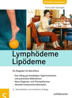 Lymphödeme – Lipödeme von Schingale,  Franz Josef