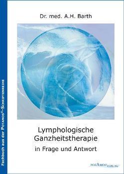 Lymphologische Ganzheitstherapie von Barth,  A H, Thalmaier,  Christian