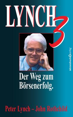 Lynch III von Hofmann,  Walter, Lynch,  Peter, Rothchild,  John, Steinebrunner,  Bernhard