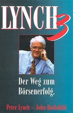 Lynch III von Hofmann,  Walter, Lynch,  Peter, Rothchild,  John, Steinebrunner,  B H