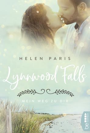 Lynnwood Falls – Mein Weg zu dir von Paris,  Helen
