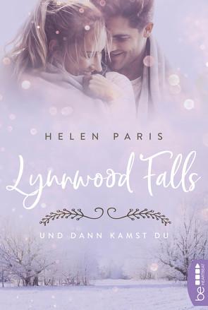 Lynnwood Falls – Und dann kamst du von Paris,  Helen