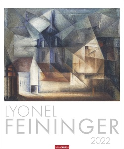 Lyonel Feininger Kalender 2022 von Feininger,  Lyonel, Weingarten
