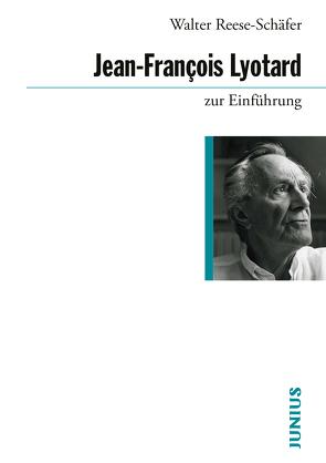Lyotard zur Einführung von Reese-Schäfer,  Walter, Reijen,  Willem van, Veerman,  Dick
