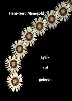 Lyrik auf gelesen von Manegold,  Hans-Gerd