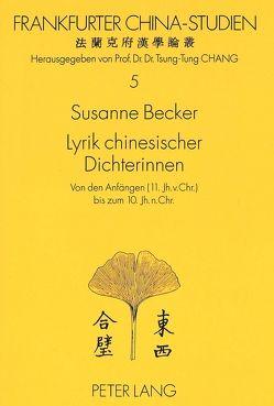 Lyrik chinesischer Dichterinnen von Becker,  Susanne