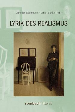 Lyrik des Realismus von Begemann,  Christian, Bunke,  Simon
