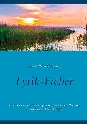 Lyrik-Fieber von Böckmann,  Christa Maria