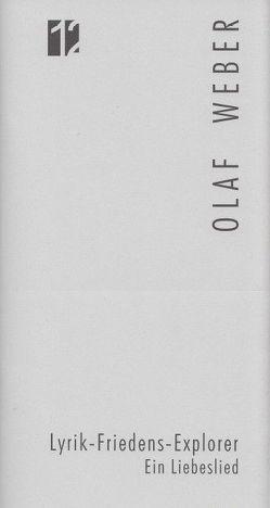 Jahresgabe der Literarischen Gesellschaft / Lyrik-Friedens-Explorer von HINTERWAELT-Wurzbach, Weber,  Olaf