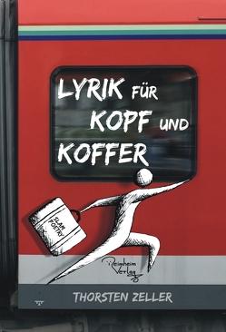 Lyrik für Kopf und Koffer von Zeller,  Thorsten