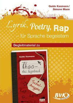 Lyrik, Poetry, Rap – für Sprache begeistern von Kasmann,  Guido, Mann,  Simone