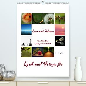 Lyrik und Fotografie – Lesen und Schauen (Premium, hochwertiger DIN A2 Wandkalender 2021, Kunstdruck in Hochglanz) von Hultsch,  Heike, Stolz,  Heike