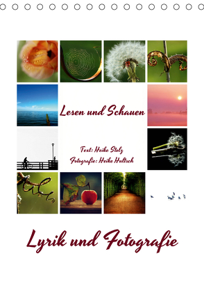 Lyrik und Fotografie – Lesen und Schauen (Tischkalender 2020 DIN A5 hoch) von Hultsch,  Heike, Stolz,  Heike