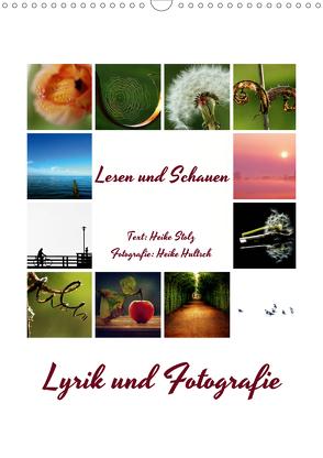 Lyrik und Fotografie – Lesen und Schauen (Wandkalender 2020 DIN A3 hoch) von Hultsch,  Heike, Stolz,  Heike